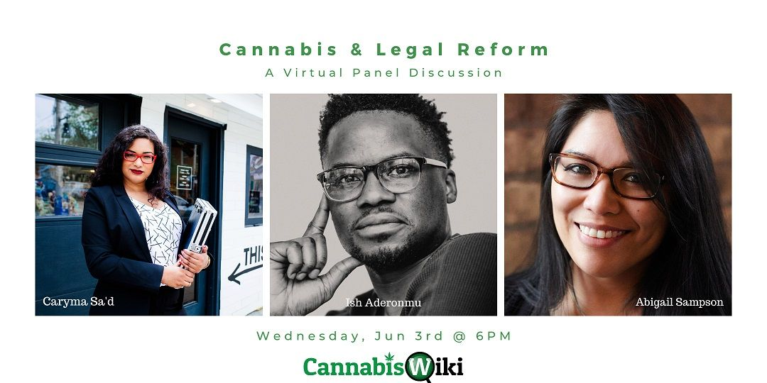 What to expect from our Cannabis  Legal Reform online event