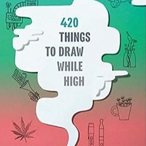feature image 420 Things To Draw While High