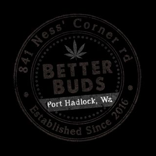 Better Buds - Port Hadlock