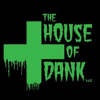 The House of Dank - Reedsport