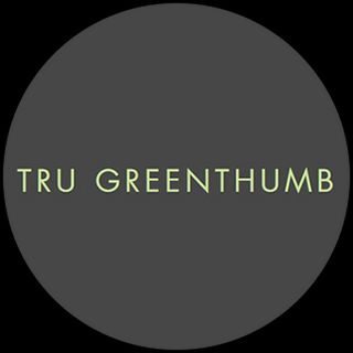 Tru Greenthumb - Castle Rock