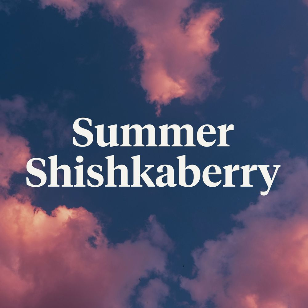 feature image Summer Shishkaberry